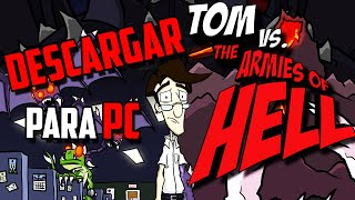 Descargar Tom vs The Armies of Hell PC Full