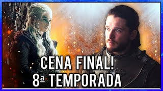 A Cena Final da 8ª Temporada de Game Of Thrones!