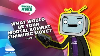 What would be your Mortal Kombat finishing move? - Part 2 | Twitch funny