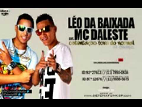 Mc daleste e leo da baixada ostentacao fora do nor video