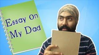 Essay on My DAD | Funny comedy vine | Harshdeep Ahuja V26