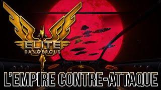[Replay] Elite: Dangerous - L'Empire contre-attaque !