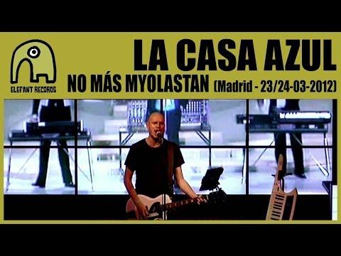 LA CASA AZUL - No Más Myolastan [Live Madrid, Ocho y Medio Club, 23-24 March 2012] 16/25