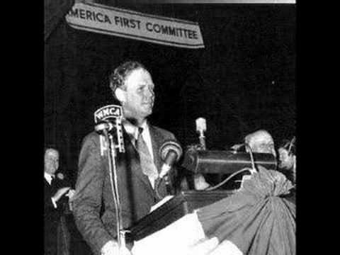 Charles Lindbergh's - September 11, 1941 Des Moines Speech