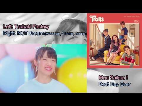 Download NCT Dream  Tsubaki Factory  quotBest Day Ever  Mou Saikouquot Comparison