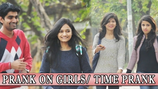 Can we be Friends - Asking Time - Prank on Cute Girls | THF - Ab Mauj Legi Dilli