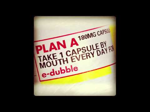 E-dubble - Plan A (HQ)