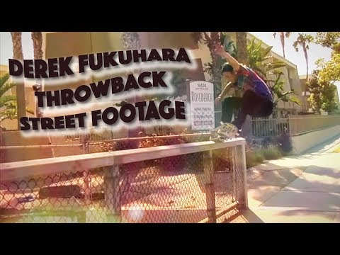 DEREK FUKUHARA throwback Street skateboarding