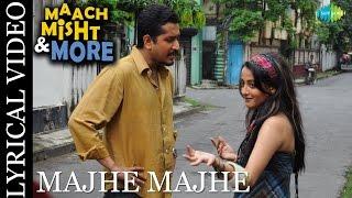 Majhe Majhe | Maach Mishti More | Bengali Movie Song | Timir Biswas | Lyrical Video