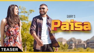 Paisa | Teaser | Garry | Agam Mann | Releasing Tomorrow | Latest Punjabi Songs 2019 | Brand B