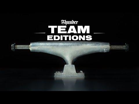THUNDER TRUCKS : TEAM EDITIONS
