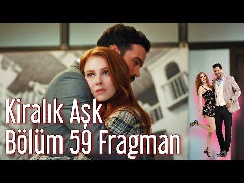 Kiralik Aşk 59. Bölüm Fragman