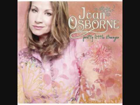 Joan Osborne - I