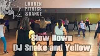 Zumba ® fitness class with Lauren- Slow Down- DJ Snake and Yellow