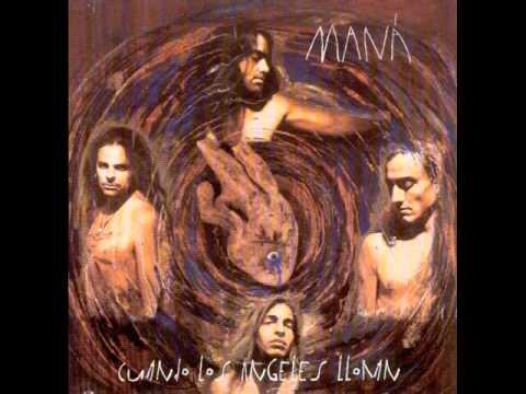 Mana - Cuando Los Angeles Lloran