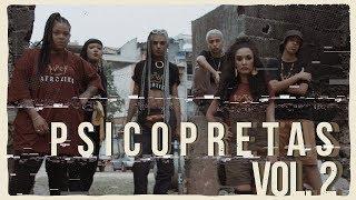 PSICOPRETAS VOL. 2 - Yzalú | Gabi Nyarai | Alinega | Meg Tmthc | Sistah Chilli | Monna Brutal