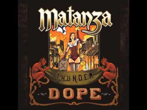 Matanza - Thunder Dope [Álbum Completo]