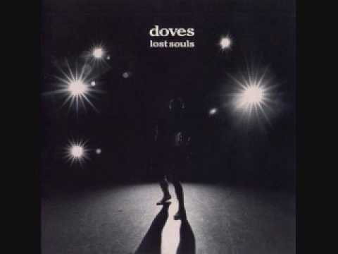 Doves Lost Souls