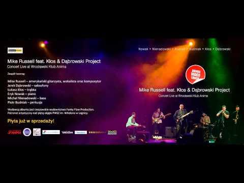 Mike Russell Feat. Kłos & Dąbrowski Project - Live At Wrocławski Klub Anima - CD Promo