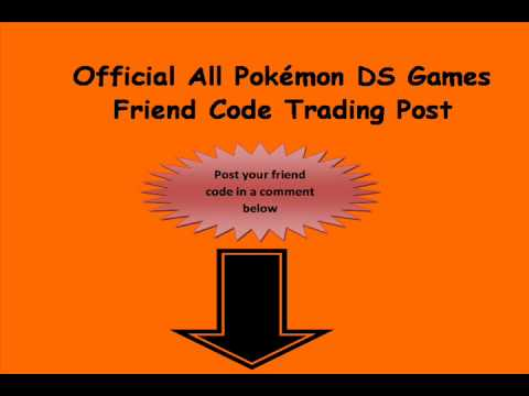 Official All Pokémon DS Games Friend Code Trading Post