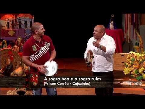 Sogra boa e a Sogra Ruim - Caju e Castanha - Sr. Brasil (05/01/2012)