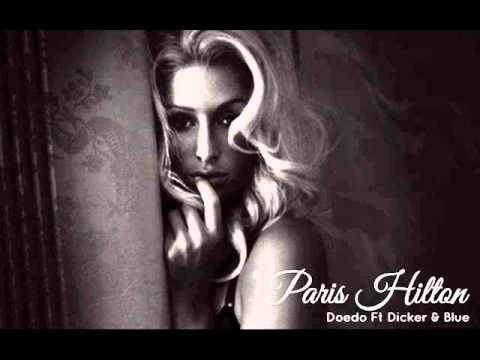 Doedo - Paris Hilton (Feat Dicker & Blue)