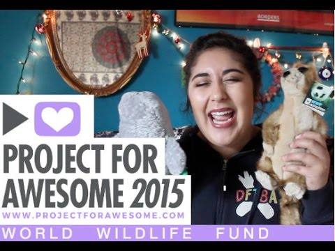 PROJECT FOR AWESOME 2015: WORLD WILDLIFE FUND || VLOGMAS DAY 10