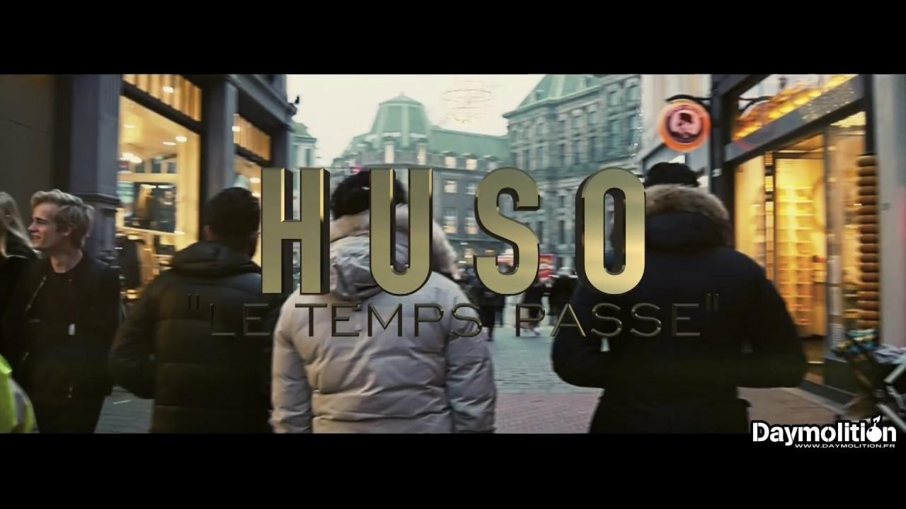 "Huso - "" Le temps passe "" - Daymolition"