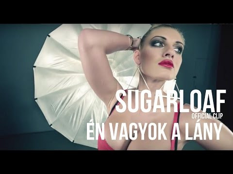 Sugarloaf - Én Vagyok A Lány (HD) Official Video