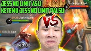 JESS NO LIMIT VS JESS NO LIMIT!! JESS NO LIMIT BERCANDA??!! BERCANDA BERCANDA??!