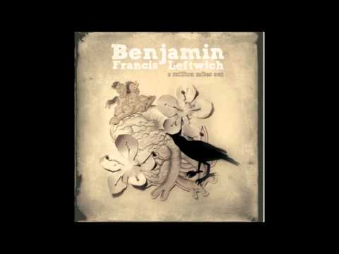 'Maps' (HD) - Benjamin Francis Leftwich
