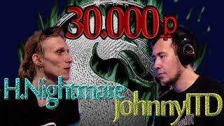 MKX: бой за 30000руб H.Nightmare - JohnnyITD