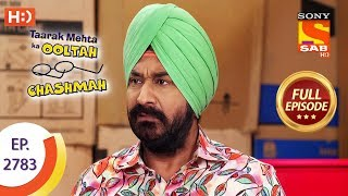 Taarak Mehta Ka Ooltah Chashmah - Ep 2783 - Full Episode - 26th July, 2019