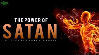 The Power Of Satan