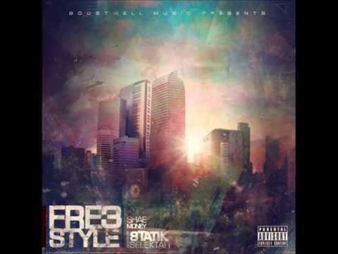 Shae Money FRE3STYLE hosted by Statik Selektah [full mixtape]