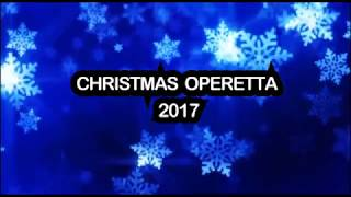 CHRISTMAS OPERETTA 2017 - Department of Music UEW