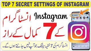 Top 7 Amazing Instagram Secret Settings
