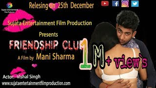 Friendship club kolkata full movie | Hindi short film | Viral videos | Vishal singh | Mani sharma