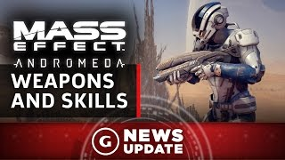 New Mass Effect: Andromeda Weapons And Skills Revealed - GS News Update