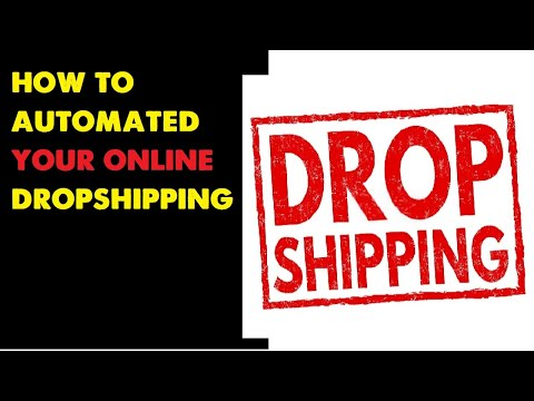 Automation - is dropshipping automation work? - and how to automated your online  dropshipping ?