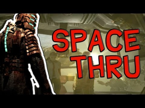 Dead Space - Space Thru - Fala do Protagonista