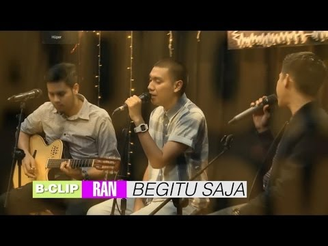 download lagu B-CLIP #5 RAN - Begitu Saja gratis