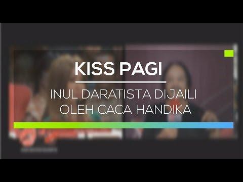 Inul Daratista Dijaili Oleh Caca Handika - Kiss Pagi