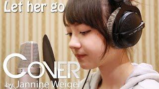 Let Her Go Passenger By 13 Y O Jannine Weigel