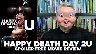 Happy Death Day 2U (2019) Movie Review (No Spoilers) - Movies & Munchies