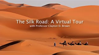Silk Road Virtual Tour