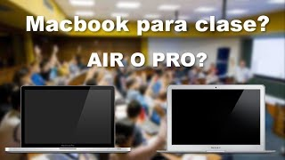 Macbook air o  macbook pro para clase? 2017-2018