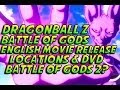DRAGON BALL Z: BATTLE OF GODS ENGLISH DUB! - August 2014! Movie Locations, Battle of Gods 2? & More!