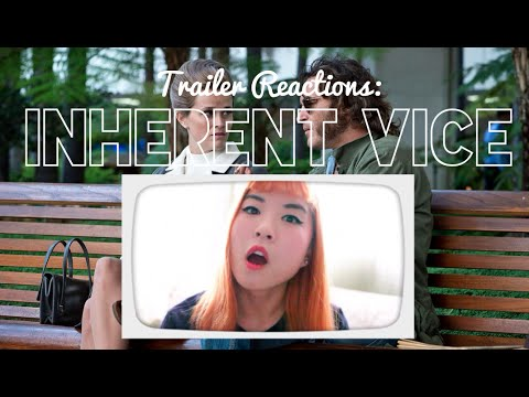 Trailer Reactions: Inherent Vice (2014)