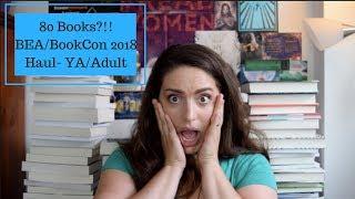 80 Books?!!! INSANE BEA/BookCon 2018 Haul! YA & Adult